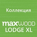 Коллекция Maxwood Lodge XL